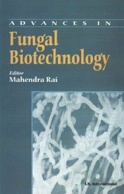 Advances in Fungal Biotechnology