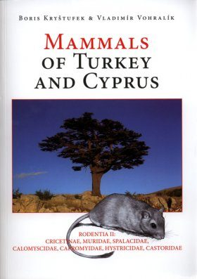 Mammals of Turkey and Cyprus, Volume 3, Rodentia II