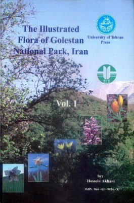 The Illustrated Flora of Golestan National Park, Iran. Vol.1