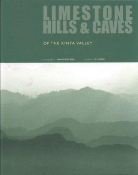 Limestone Hills and Caves of the Kinta Valley