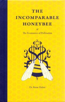 The Incomparable Honeybee