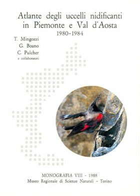 Atlante degli Uccelli Nidificanti in Piemonte e Val d'Aosta (1980-1984) [Atlas of Nesting Birds in Piedmont and Val d'Aosta (1980-1984)]
