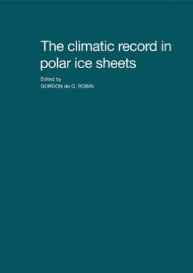 The Climatic Record in Polar Ice Sheets