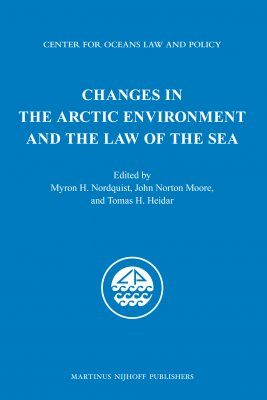 Changes in the Arctic Environment and the Law of the Sea