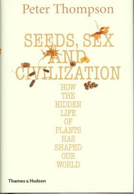Seeds, Sex, and Civilization