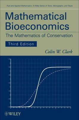 Mathematical Bioeconomics