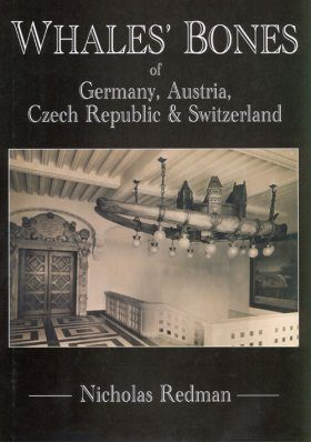 Whales' Bones of Germany, Austria, Czech Republic & Switzerland