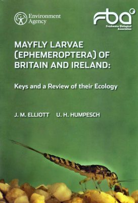 Mayfly Larvae (Ephemeroptera) of Britain and Ireland