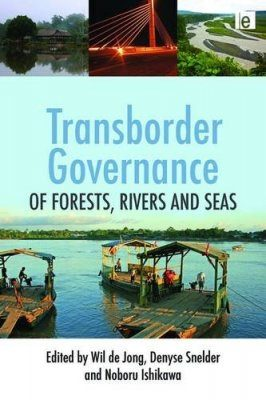 Transborder Governance of Forests, Rivers and Seas