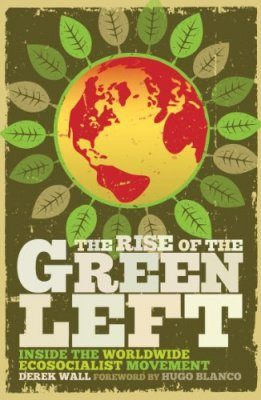 The Rise of the Green Left