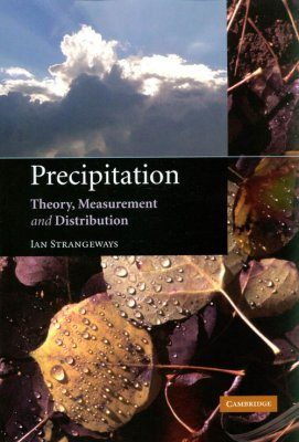 Precipitation: Theory, Measurement and Distribution