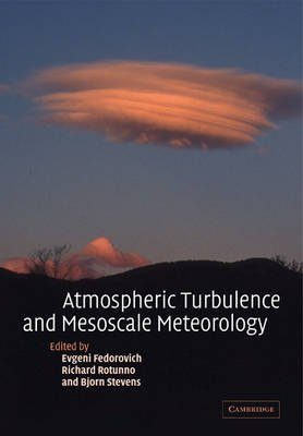 Atmospheric Turbulence and Mesoscale Meteorology