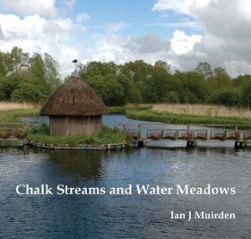 Chalk Streams and Water Meadows