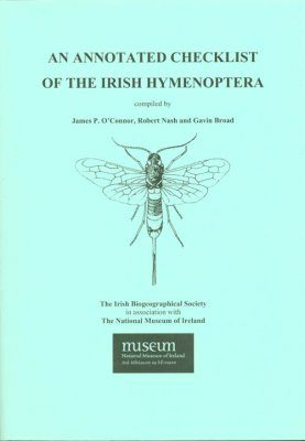 An Annotated Checklist of the Irish Hymenoptera