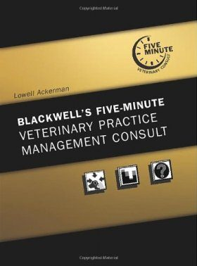 The Blackwell's 5-minute Veterinary Practice Management Consult