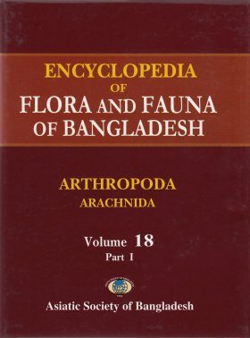 Encyclopedia of Flora and Fauna of Bangladesh, Volume 18: Arthropoda: Arachnida (2-Volume Set)