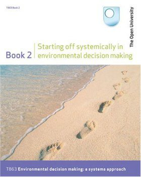 Starting Off Systematically in Environmental Decision Making