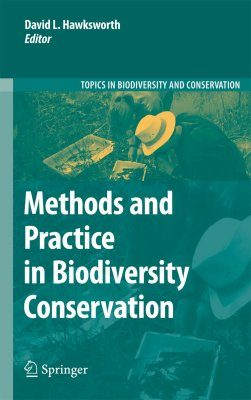Methods and Practice in Biodiversity Conservation