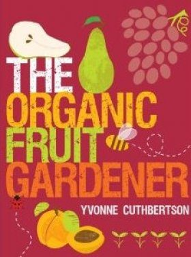 The Organic Fruit Gardener