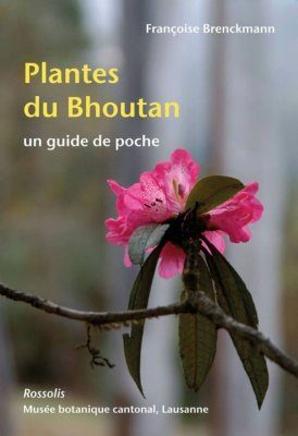 Plantes du Bhoutan: Un Guide de Poche [Plants of Bhutan: A Pocket Guide]