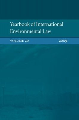 Yearbook of International Environmental Law, Volume 20, 2009