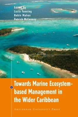 Towards Marine Ecosystem-based Management in the Wider Caribbean