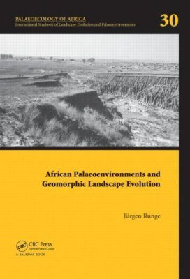 African Palaeoenvironments and Geomorphic Landscape Evolution