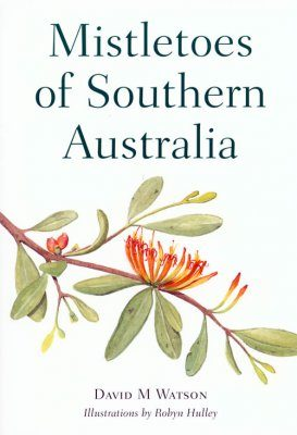 Mistletoes of Southern Australia