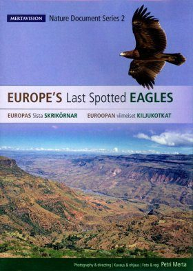 Europe's Last Spotted Eagles (All Regions)