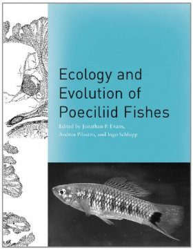 Ecology and Evolution of Poeciliid Fishes