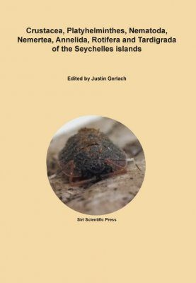 Crustacea, Platyhelminthes, Nematoda, Nemertea, Annelida, Rotifera and Tardigrada of the Seychelles Islands