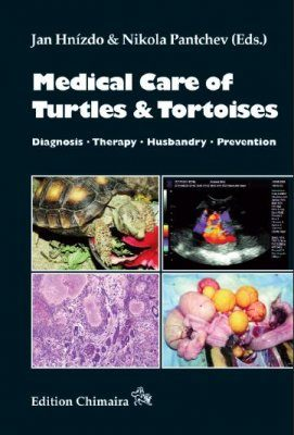 Medical Care of Turtles and Tortoises