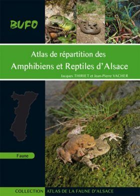 Atlas de Répartition des Amphibiens et Reptiles d'Alsace [Distribution Atlas of the Amphibians and Reptiles of Alsace]