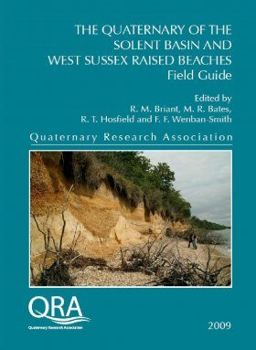 The Quaternary of the Solent Basin and West Sussex Raised Beaches