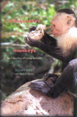 Manipulative Monkeys