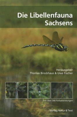 Die Libellenfauna Sachsens [The dragonfly Fauna of Saxony]
