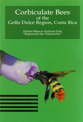 Corbiculate Bees of the Golfo Dulce Region, Costa Rica