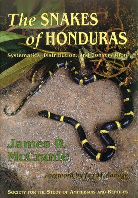 The Snakes of Honduras