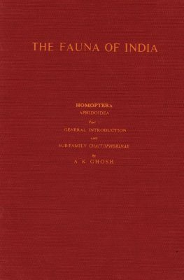 The Fauna of India and the Adjacent Countries: Homoptera Aphidoidea, Part 1