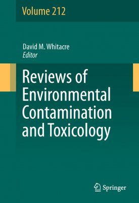 Reviews of Environmental Contamination and Toxicology, Volume 212