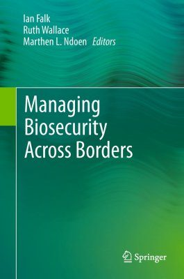 Managing Biosecurity Across Borders