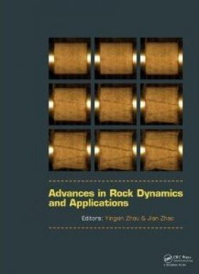 Advances in Rock Dynamics and Applications