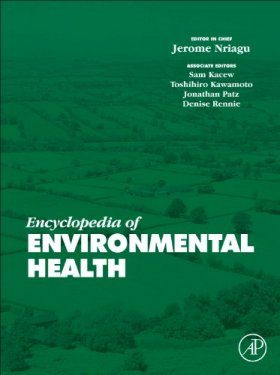Encyclopedia of Environmental Health (5-Volume Set)