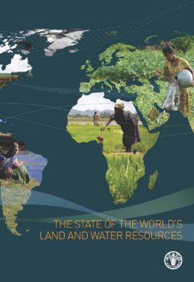 The State of the World's Land and Water Resources