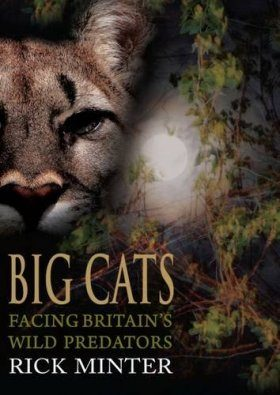 Big Cats - Facing Britain's Wild Predators