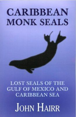 Caribbean Monk Seals