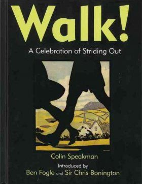 Walk!: A Celebration of Striding Out