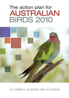 The Action Plan for Australian Birds 2010