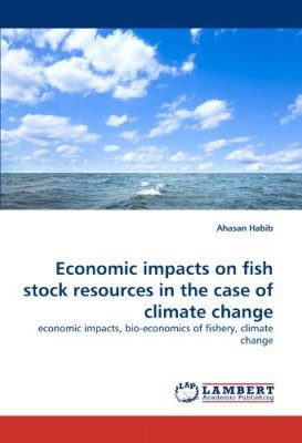 Economic Impacts on Fish Stock Resources in the Case of Climate Change