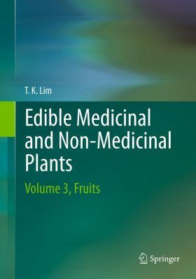 Edible Medicinal and Non-Medicinal Plants, Volume 3: Fruits
